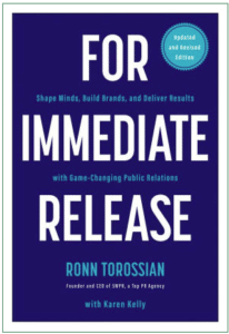 5WPR founder and CEO Ronn Torossian authors new book, FOR IMMEDIATE RELEASE